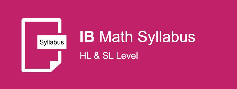 IB Mathematics SL and HL Syllabus