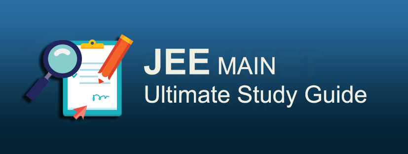 Ultimate Study Guide for JEE Main 2018