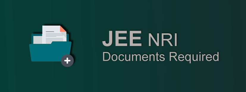 JEE NRI Documents Required
