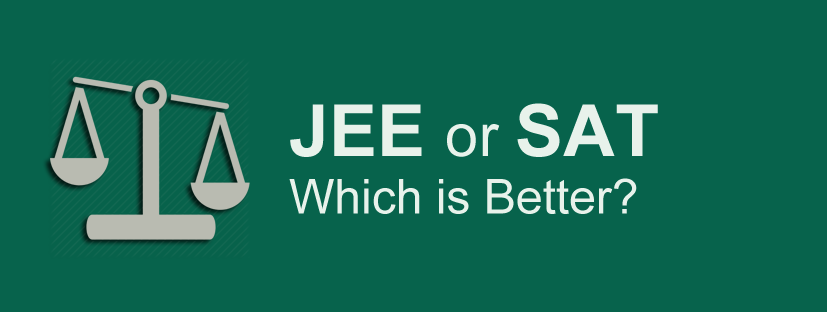 JEE or SAT - Which is Better?