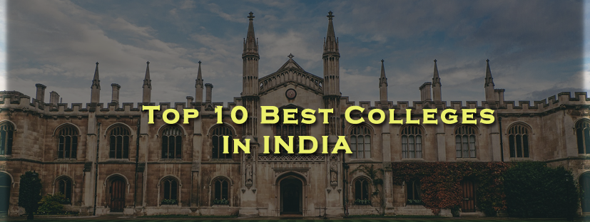 Top 10 Best Colleges in India