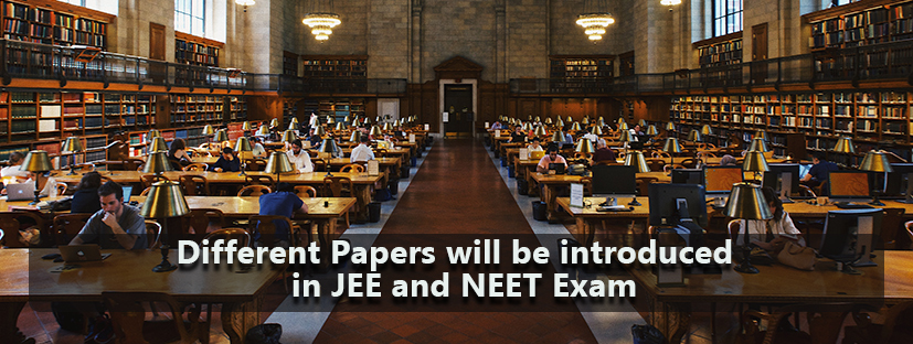 Different Papers for each JEE and NEET