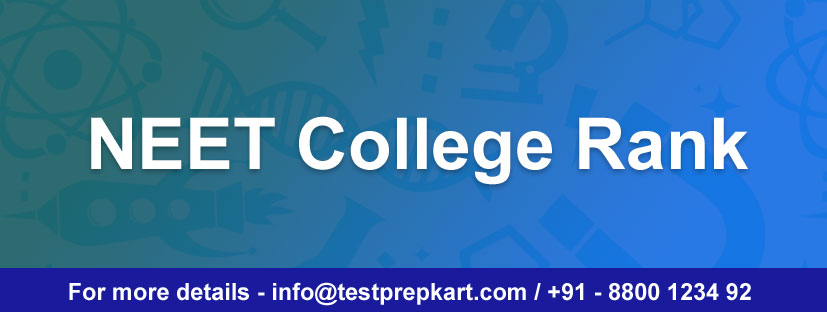 NEET Colleges Rank & Recent Cutoff