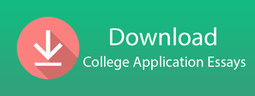 Download College Application Essays