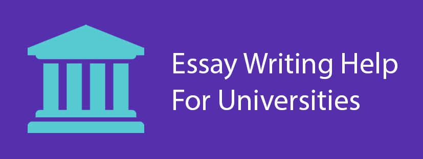 Essay Writing Help For Universities