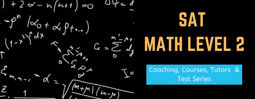 SAT Math Level 2 Course Online