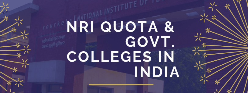 NRI Quota & Govt. Engineering Colleges in India