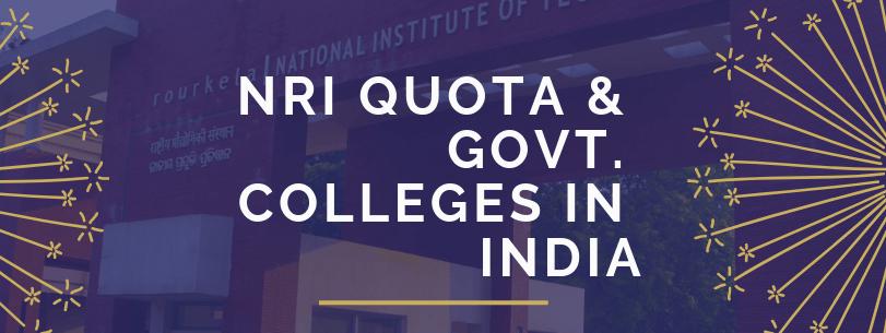 NRI Quota & Govt. Colleges in India