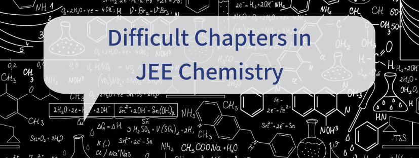 Difficult Chapters in JEE Chemistry
