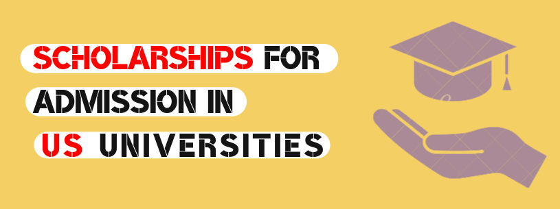 How to Get Scholarship for Admission in US Universities?