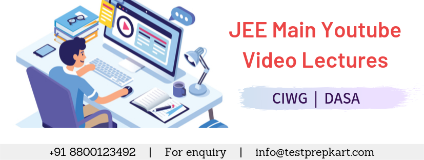 JEE Main Video Lectures for NRIs Preparing for CIWG / DASA