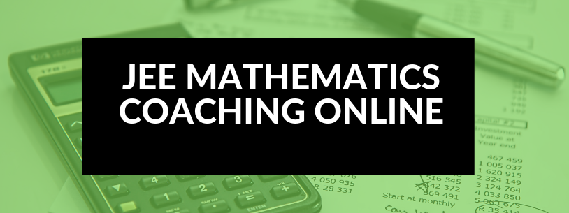JEE Mathematics Coaching Online