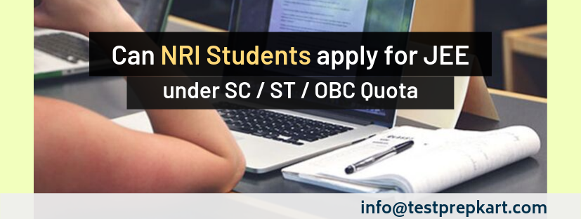Can NRI Students apply for JEE under OBC, SC, ST Quota
