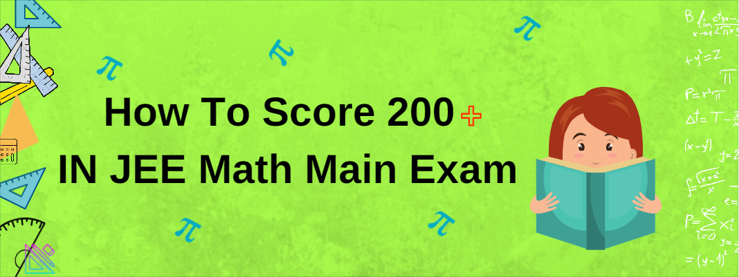 How To Maximize Your JEE Score In Math?