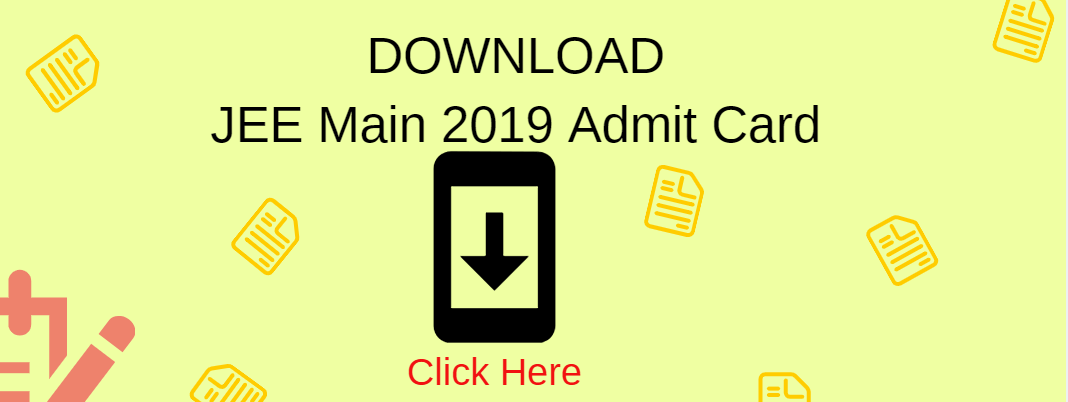 Download JEE Main 2019 Admit Card